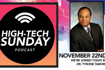 High-Tech Sunday Season 1 Episode 15 feat. Career Communications Group (CCG) CEO Tyrone Taborn