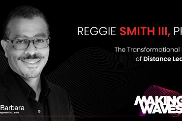 Happening this week: Dr. Reggie Smith, CEO of Distance Learning on TEDx Santa Barbara