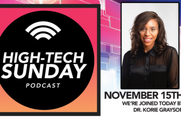 High-Tech Sunday Season 1 Episode 14 feat. Biomedical Engineer and STEM Advocate Korie Grayson