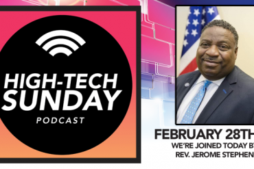 Conversation with Rev. Jerome Stephens, Dir. of Community Outreach in the U.S. Senate | High-Tech Sunday Podcast