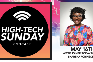 High-Tech Sunday feat. Shareka Robinson, systems engineer and founder of She.Loves.STEM